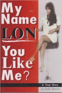 Book cover of My Name Lon. You Like Me?